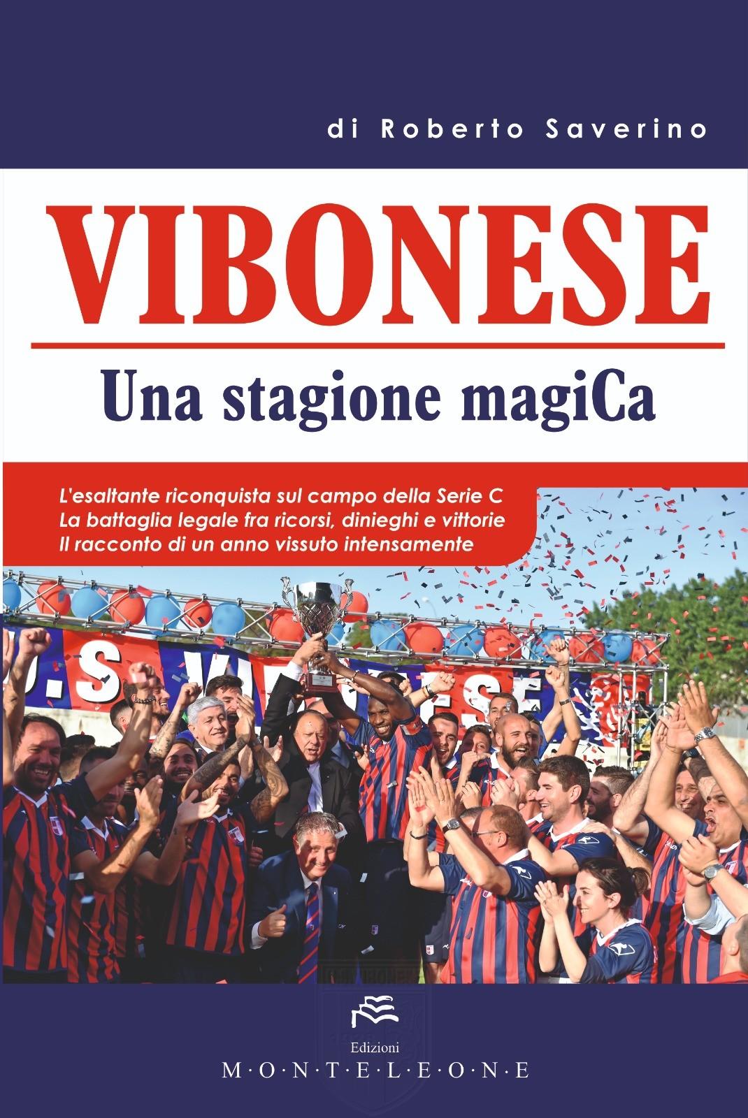 """Domani la presentazione del libro """"Vibonese – Una stagione magica"""" immagine 8347 US Vibonese Calcio"""